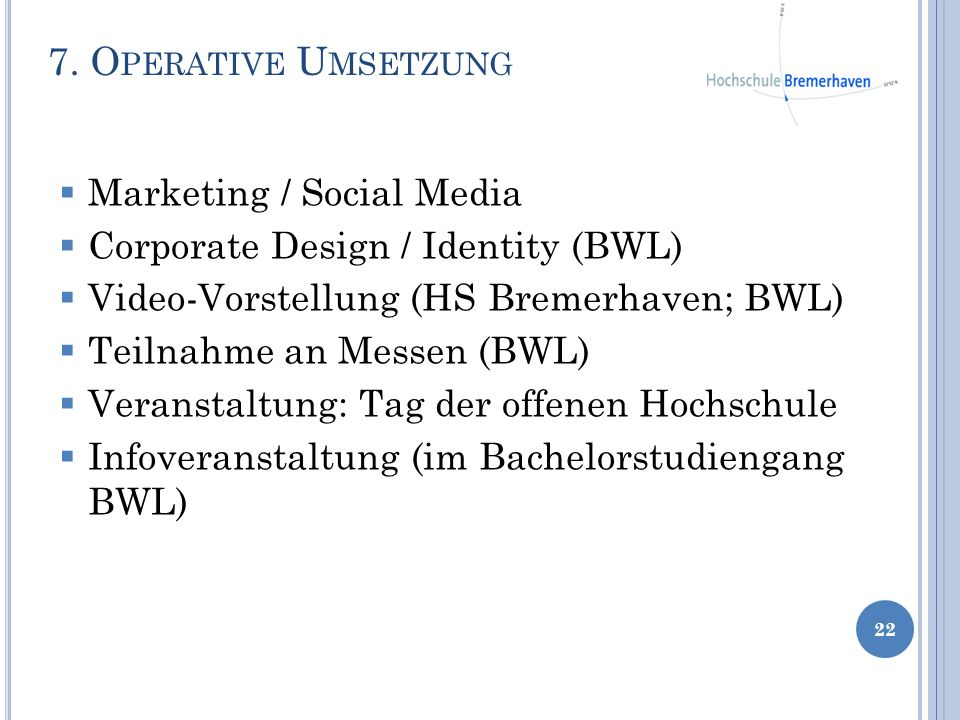 7. Operative Umsetzung Marketing / Social Media