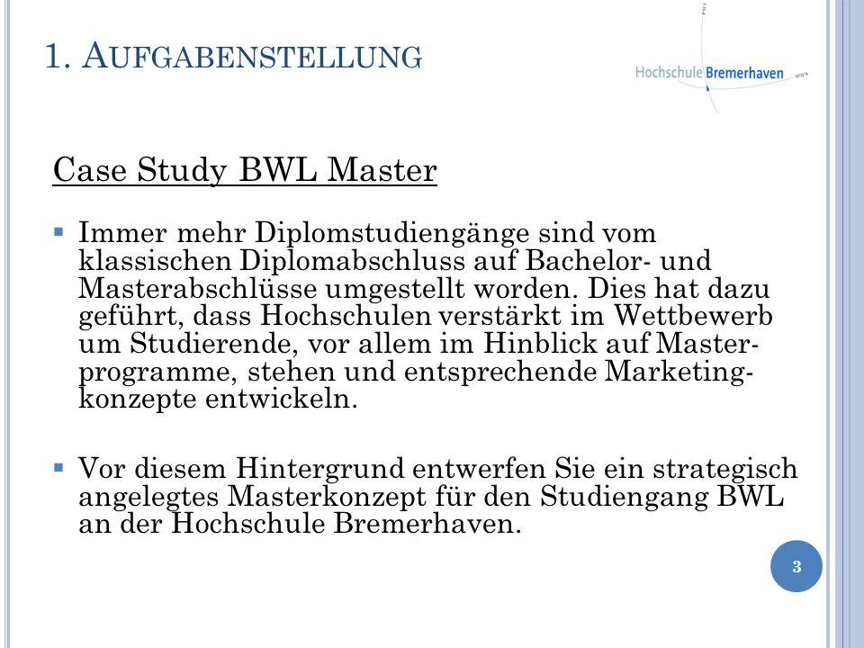 1. Aufgabenstellung Case Study BWL Master