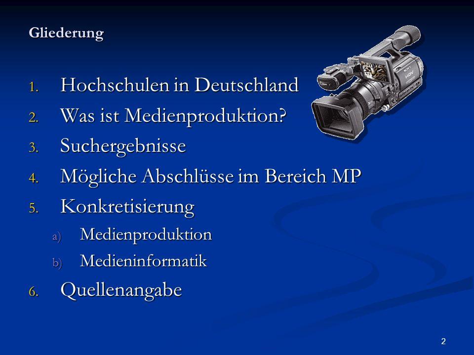 Hochschulen in Deutschland Was ist Medienproduktion Suchergebnisse