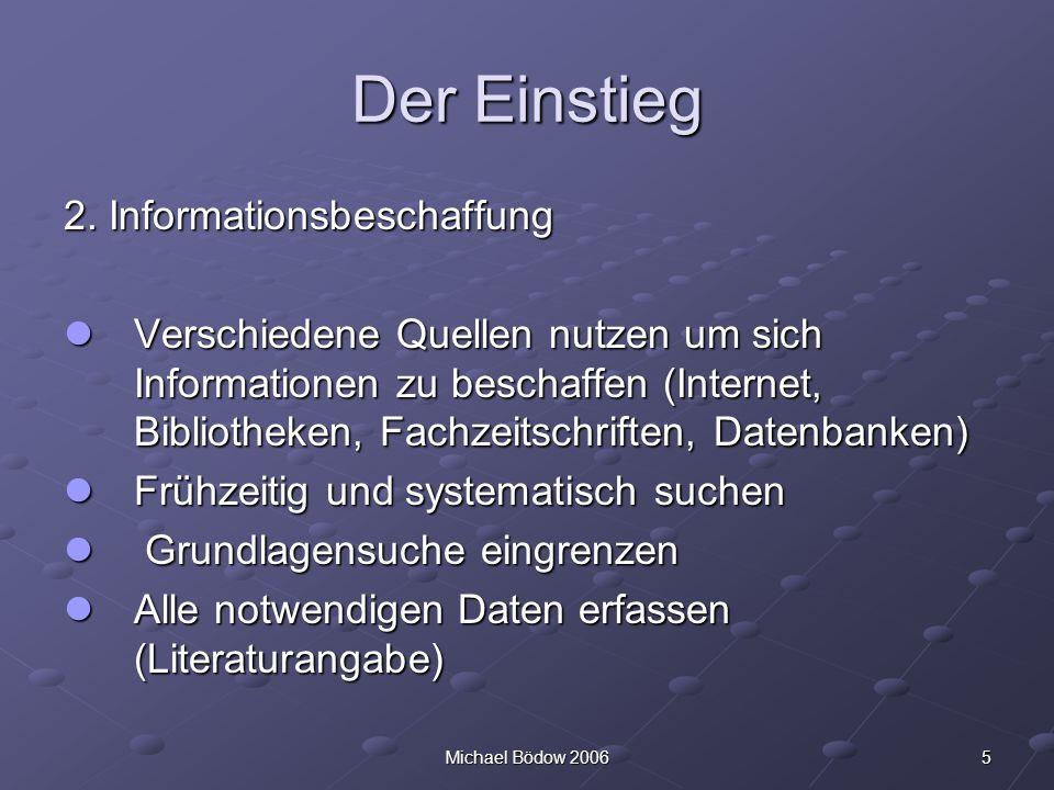 Der Einstieg 2. Informationsbeschaffung