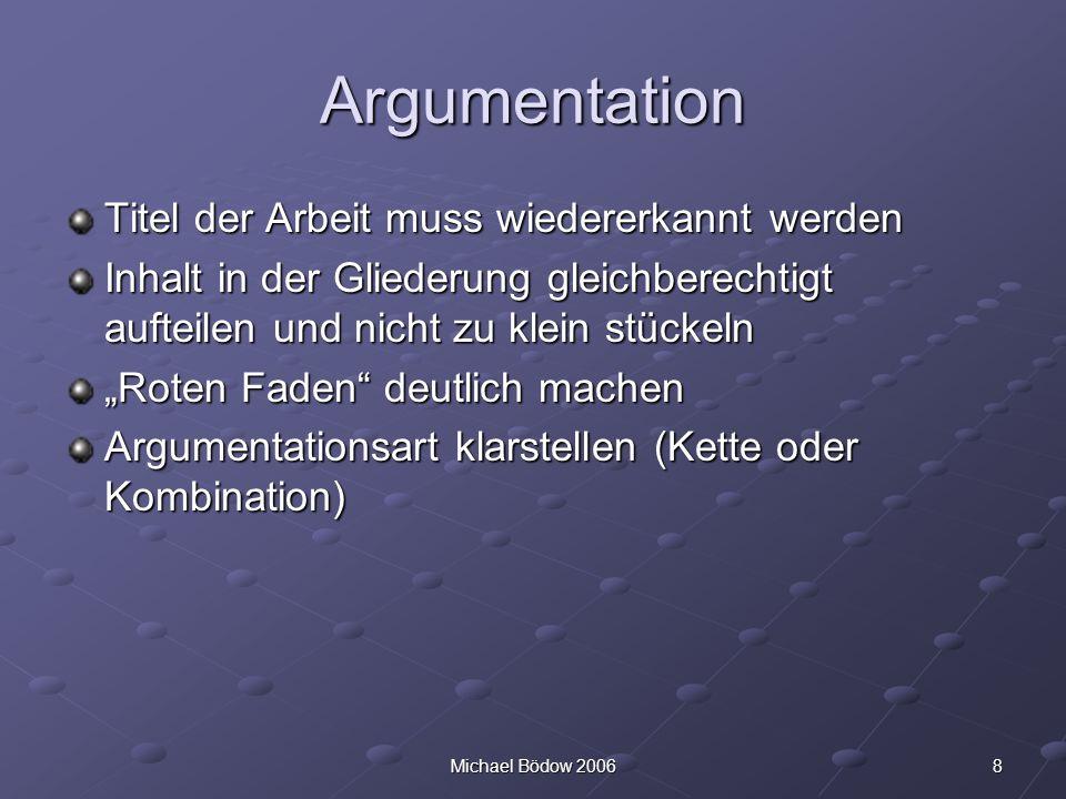 Argumentation Titel der Arbeit muss wiedererkannt werden