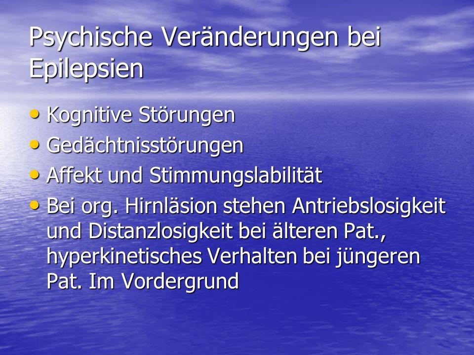 Psychische Veränderungen bei Epilepsien