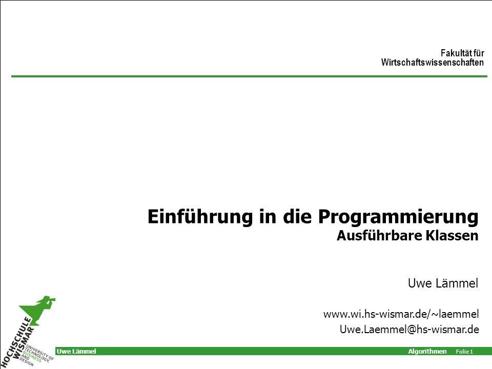 Einführung in die Programmierung Ausführbare Klassen