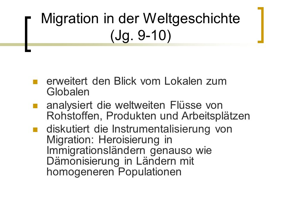 Migration in der Weltgeschichte (Jg. 9-10)