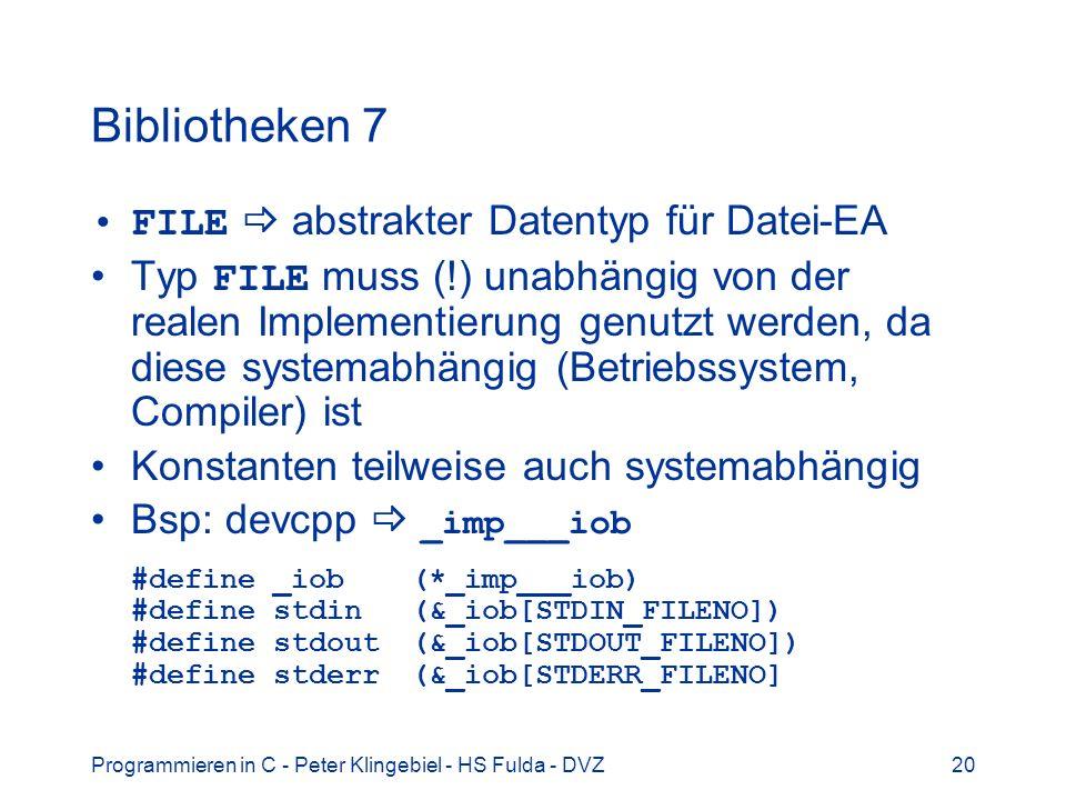 Bibliotheken 7 FILE  abstrakter Datentyp für Datei-EA