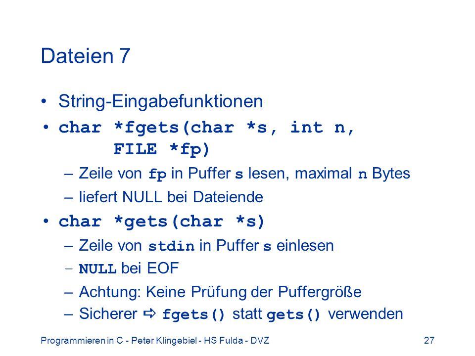 Dateien 7 String-Eingabefunktionen