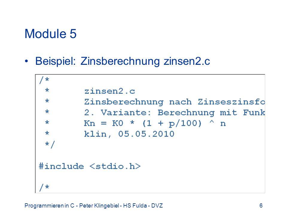 Module 5 Beispiel: Zinsberechnung zinsen2.c