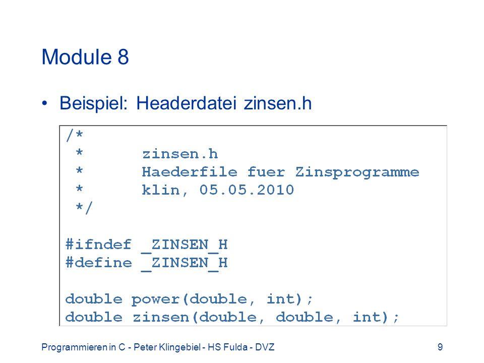 Module 8 Beispiel: Headerdatei zinsen.h