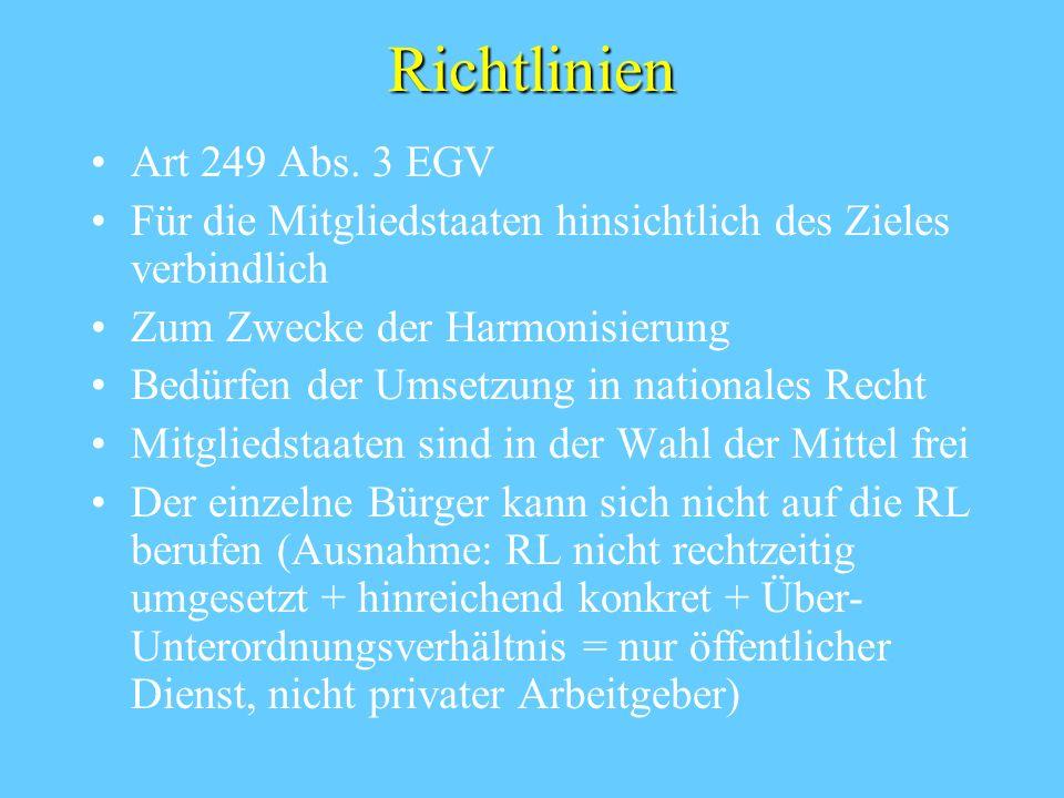 Richtlinien Art 249 Abs. 3 EGV