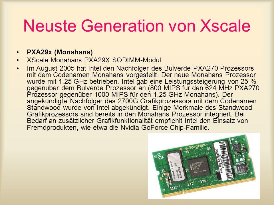 Neuste Generation von Xscale