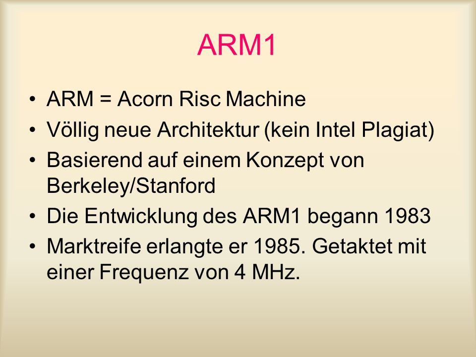 ARM1 ARM = Acorn Risc Machine
