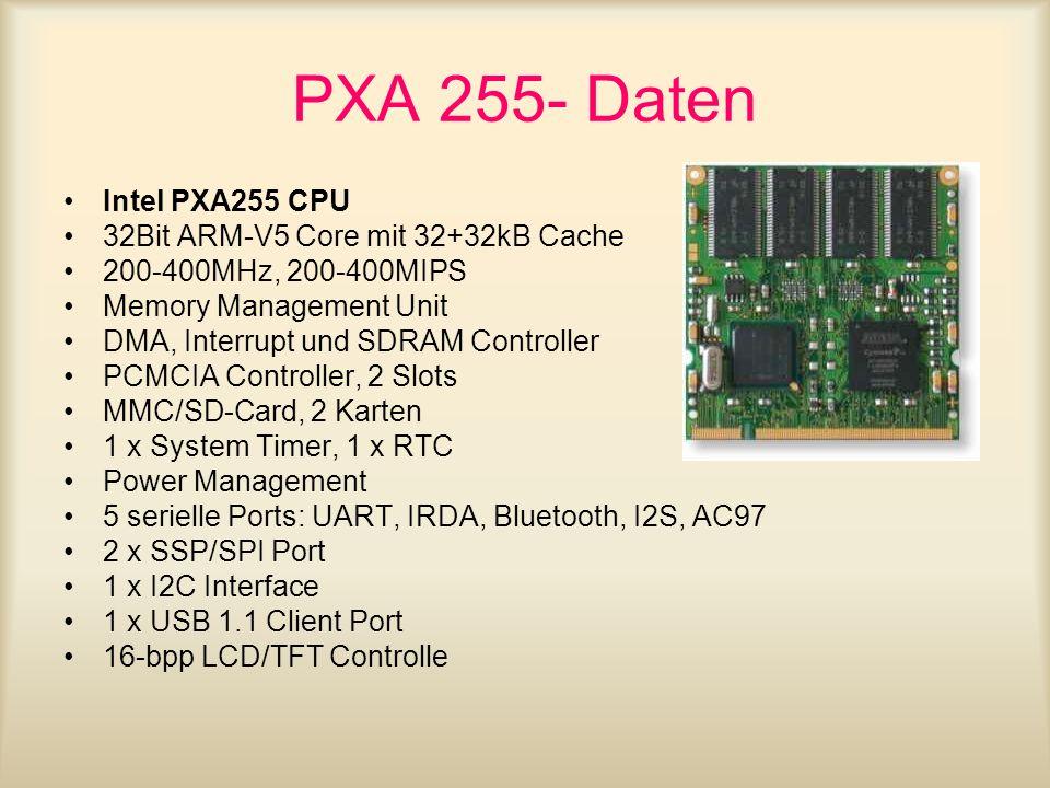 PXA 255- Daten Intel PXA255 CPU 32Bit ARM-V5 Core mit 32+32kB Cache
