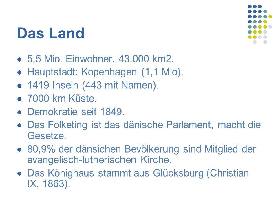 Das Land 5,5 Mio. Einwohner. 43.000 km2.