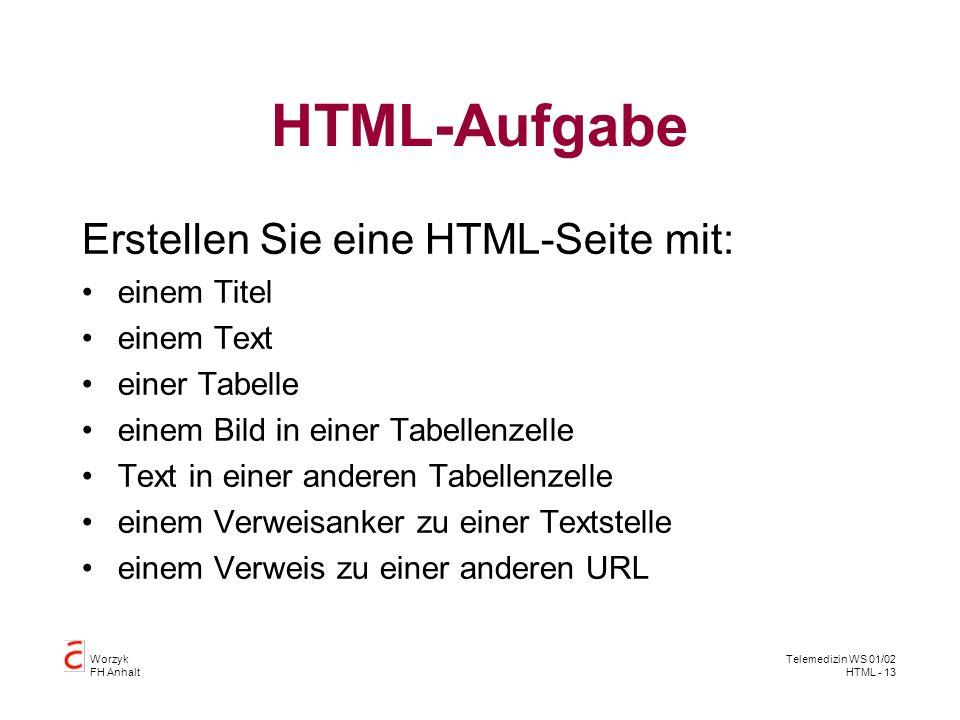 HTML-Aufgabe Erstellen Sie eine HTML-Seite mit: einem Titel einem Text