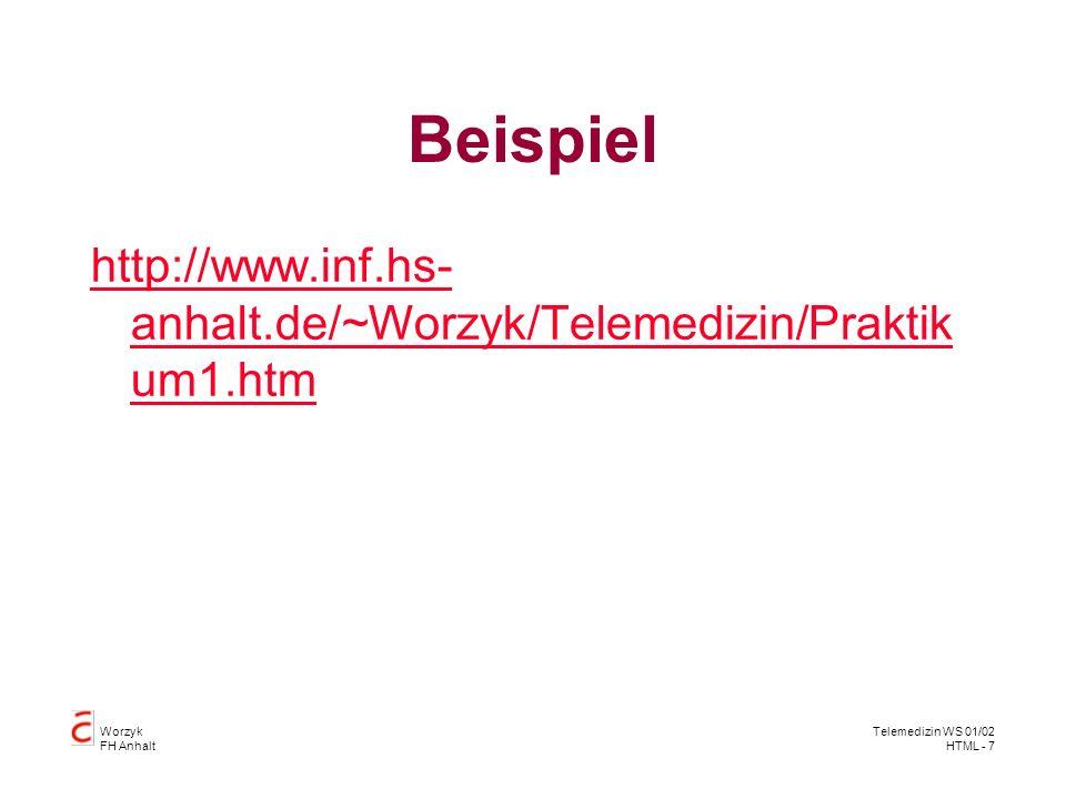 Beispiel http://www.inf.hs-anhalt.de/~Worzyk/Telemedizin/Praktikum1.htm