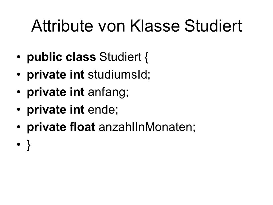Attribute von Klasse Studiert