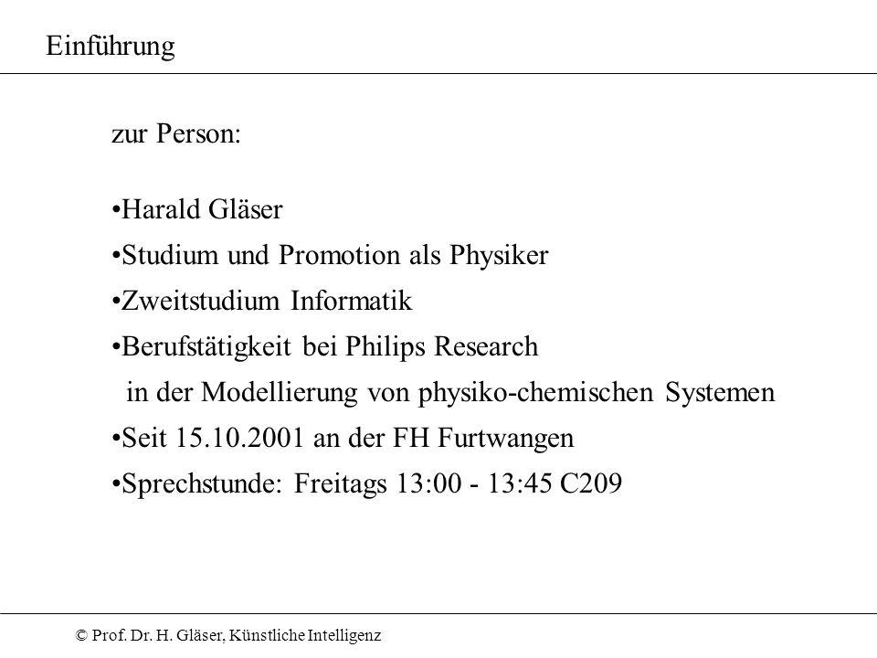 Einführung zur Person: Harald Gläser. Studium und Promotion als Physiker. Zweitstudium Informatik.