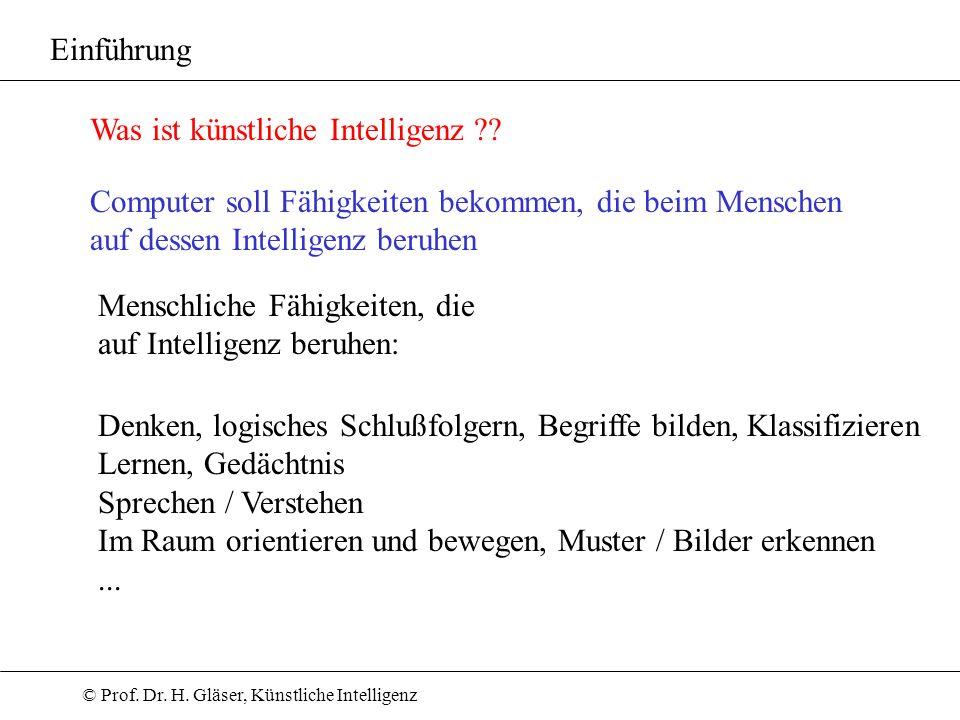 Einführung Was ist künstliche Intelligenz Computer soll Fähigkeiten bekommen, die beim Menschen.