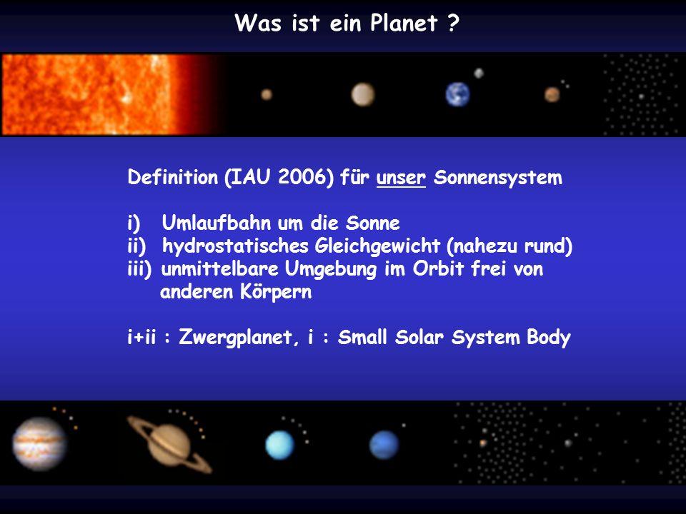 Was ist ein Planet Definition (IAU 2006) für unser Sonnensystem