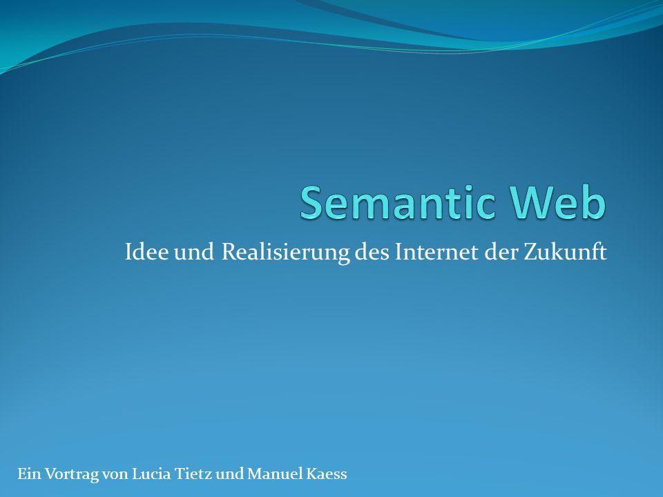Idee und Realisierung des Internet der Zukunft