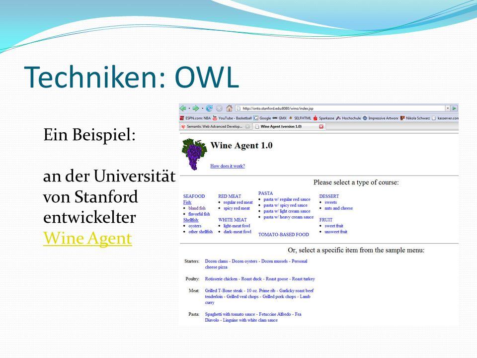 Techniken: OWL Ein Beispiel: an der Universität von Stanford entwickelter Wine Agent