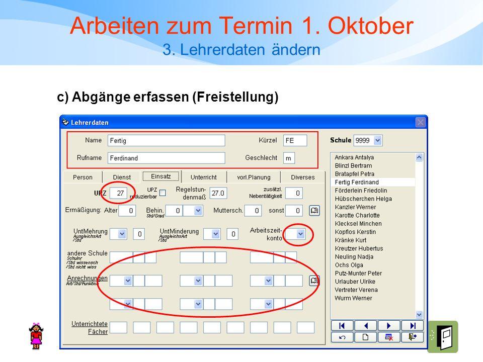 Arbeiten zum Termin 1. Oktober 3. Lehrerdaten ändern