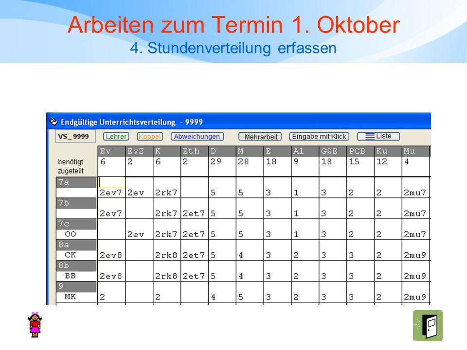 Arbeiten zum Termin 1. Oktober 4. Stundenverteilung erfassen