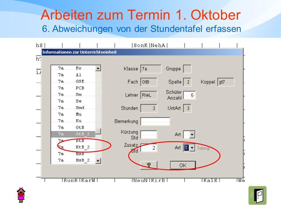 Arbeiten zum Termin 1. Oktober 6