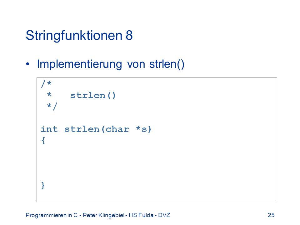 Stringfunktionen 8 Implementierung von strlen()