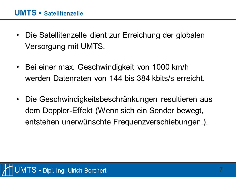 UMTS ▪ Satellitenzelle