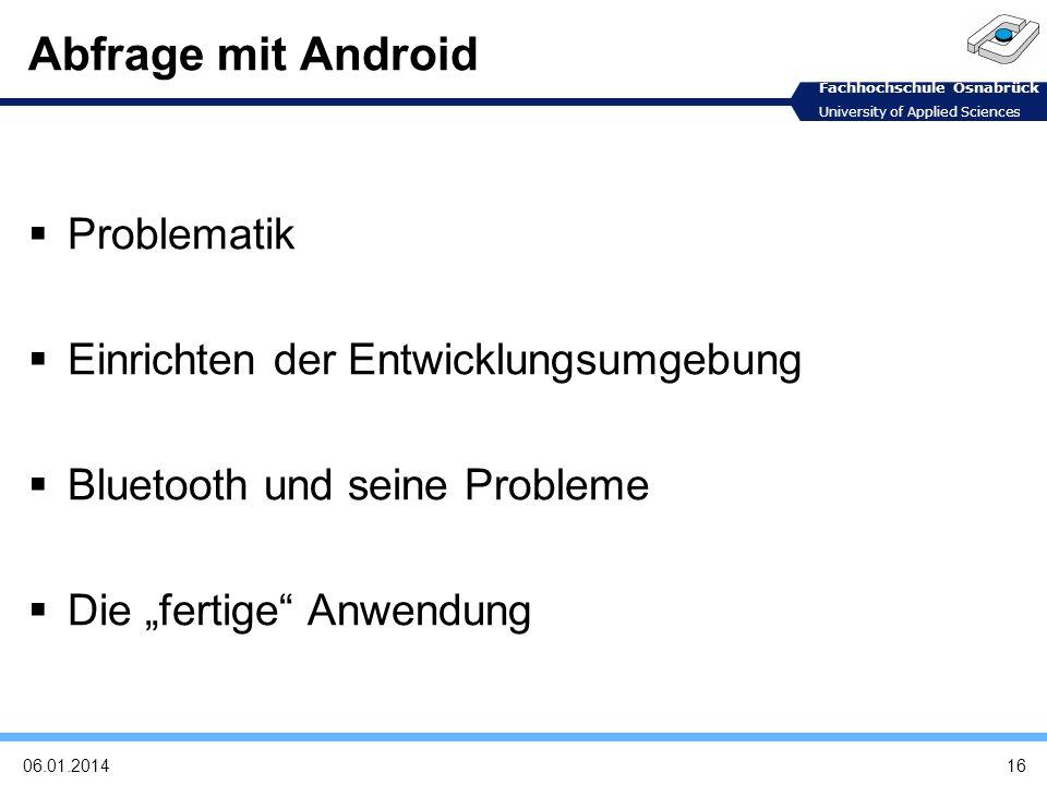 Abfrage mit Android Problematik Einrichten der Entwicklungsumgebung