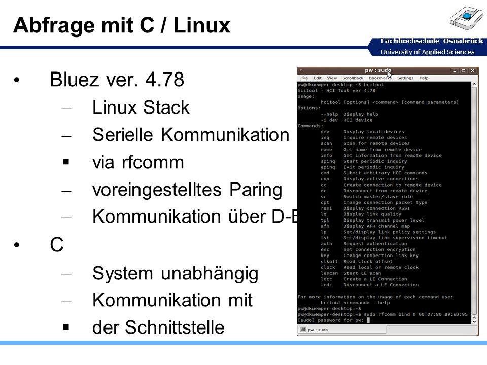 Abfrage mit C / Linux Bluez ver. 4.78 C Linux Stack