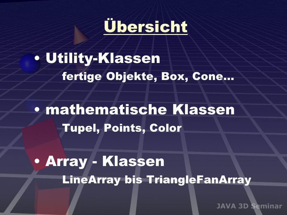 Übersicht Utility-Klassen fertige Objekte, Box, Cone…