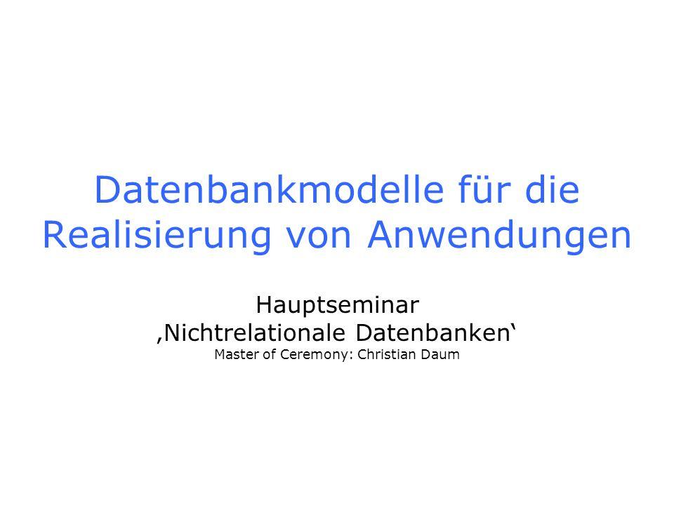 Datenbankmodelle für die Realisierung von Anwendungen