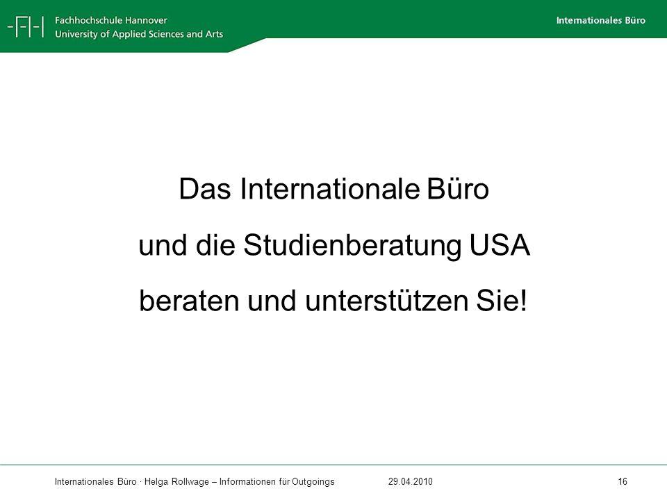Das Internationale Büro und die Studienberatung USA