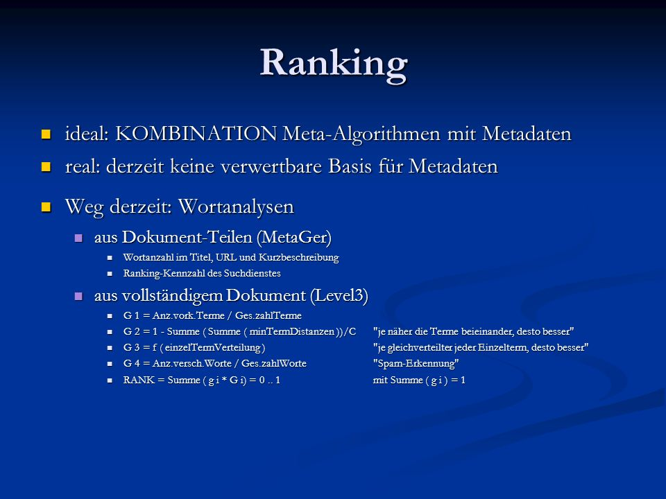 Ranking ideal: KOMBINATION Meta-Algorithmen mit Metadaten