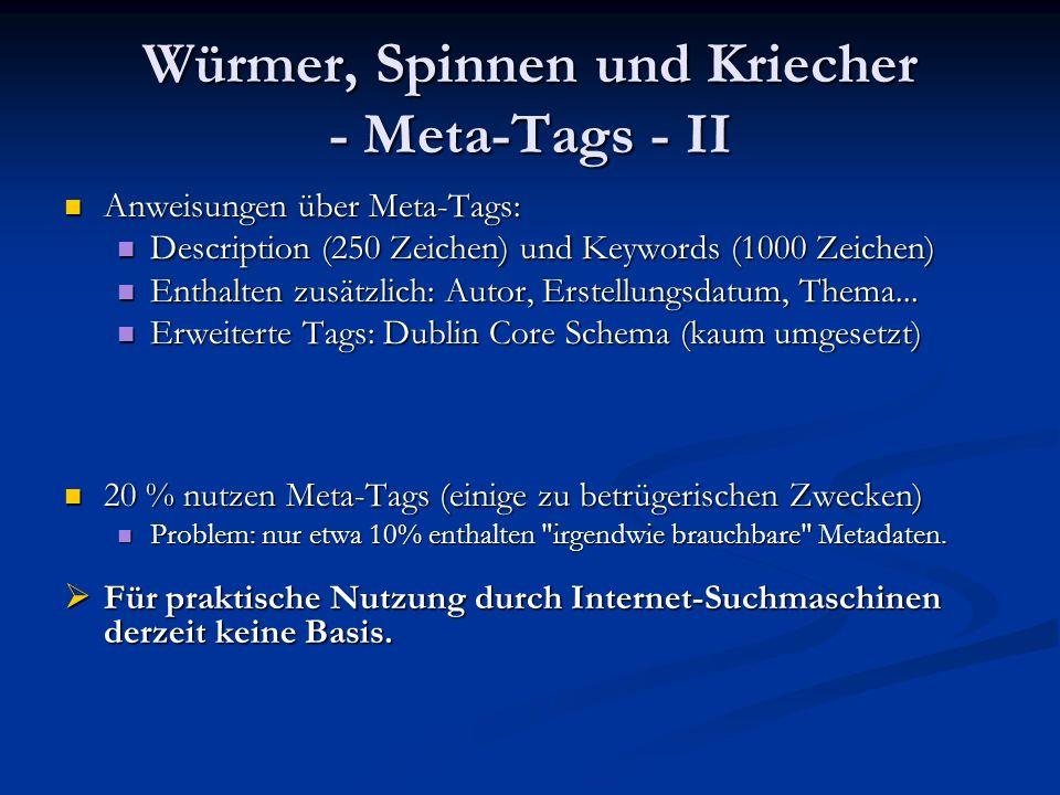 Würmer, Spinnen und Kriecher - Meta-Tags - II