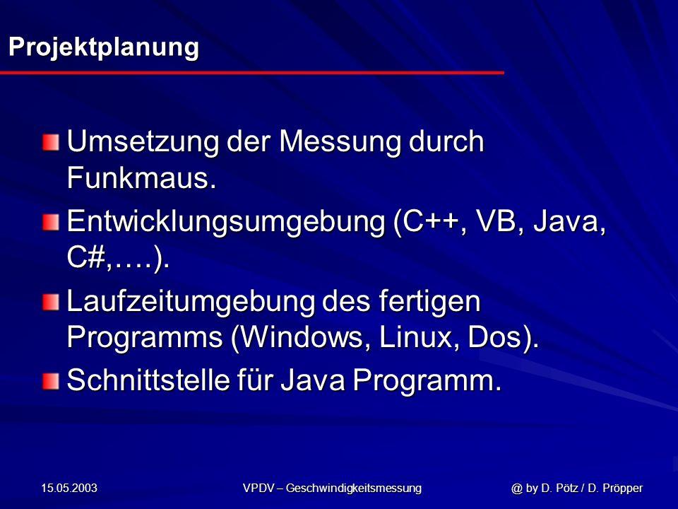 VPDV – Geschwindigkeitsmessung @ by D. Pötz / D. Pröpper
