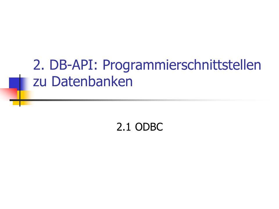 2. DB-API: Programmierschnittstellen zu Datenbanken