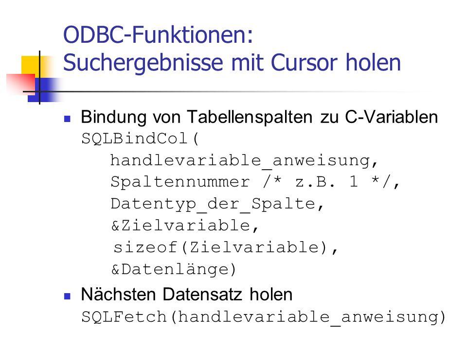 ODBC-Funktionen: Suchergebnisse mit Cursor holen