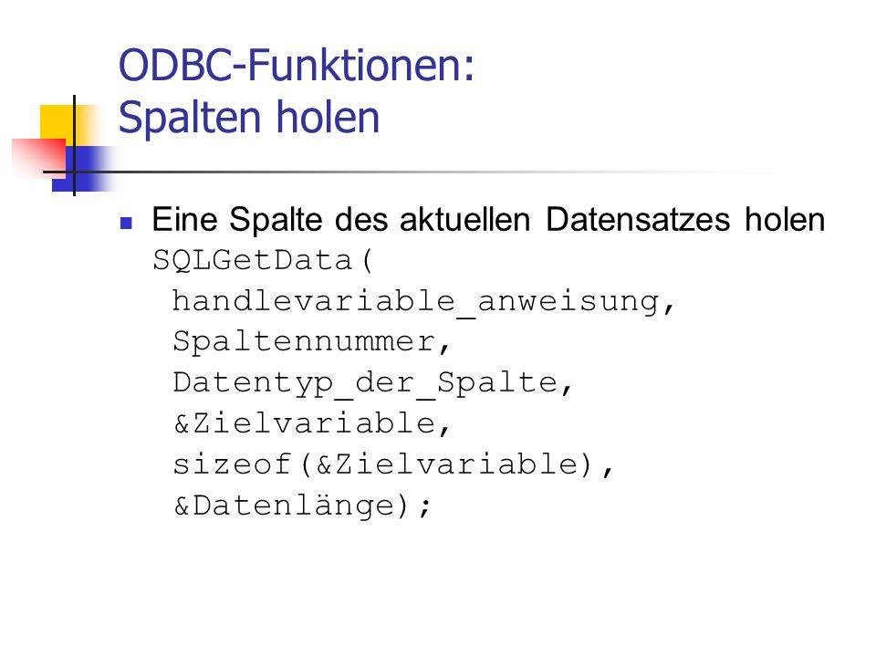 ODBC-Funktionen: Spalten holen