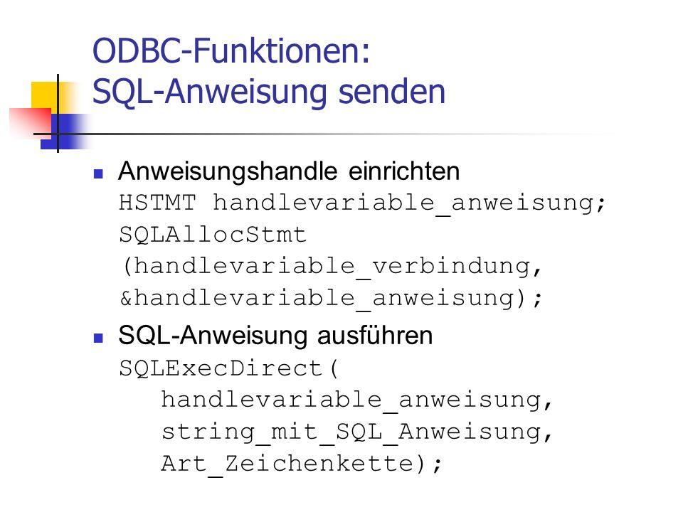 ODBC-Funktionen: SQL-Anweisung senden