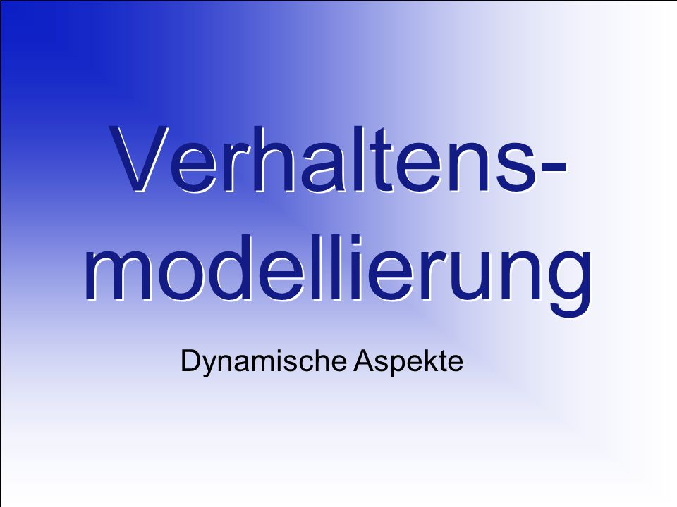 Verhaltens-modellierung