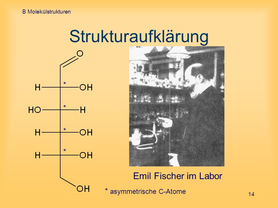 Strukturaufklärung Emil Fischer im Labor * * * *