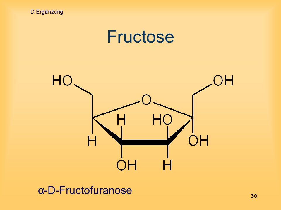 D Ergänzung Fructose α-D-Fructofuranose