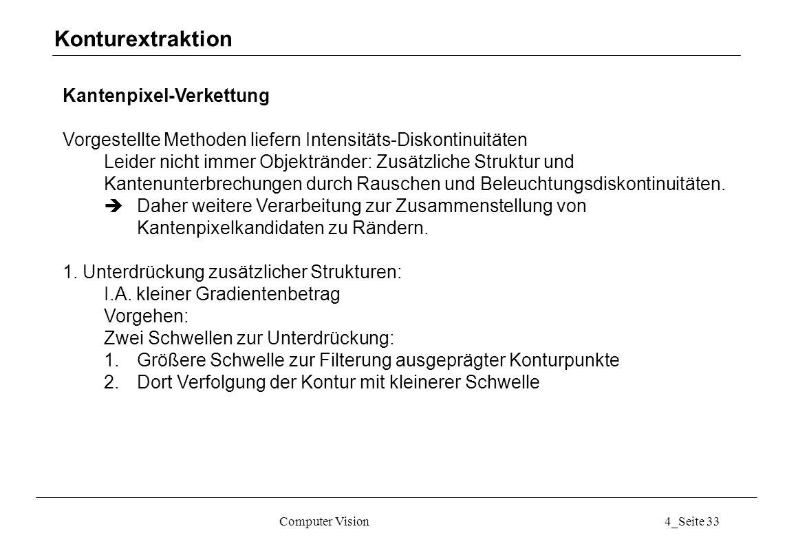 Konturextraktion Kantenpixel-Verkettung