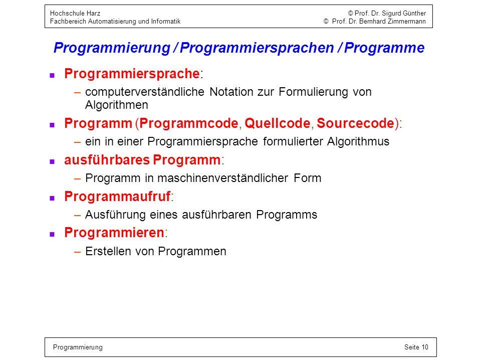 Programmierung / Programmiersprachen / Programme