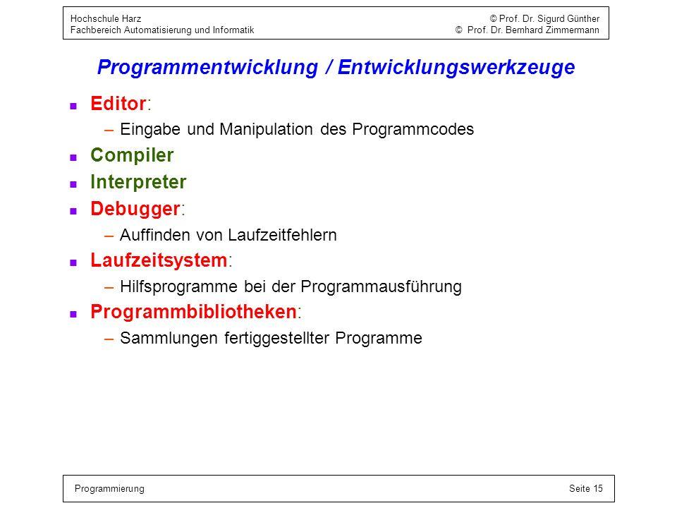 Programmentwicklung / Entwicklungswerkzeuge