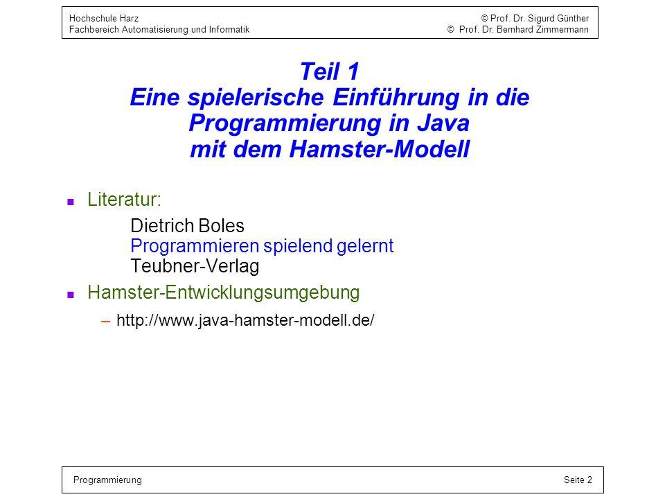Teil 1 Eine spielerische Einführung in die Programmierung in Java mit dem Hamster-Modell