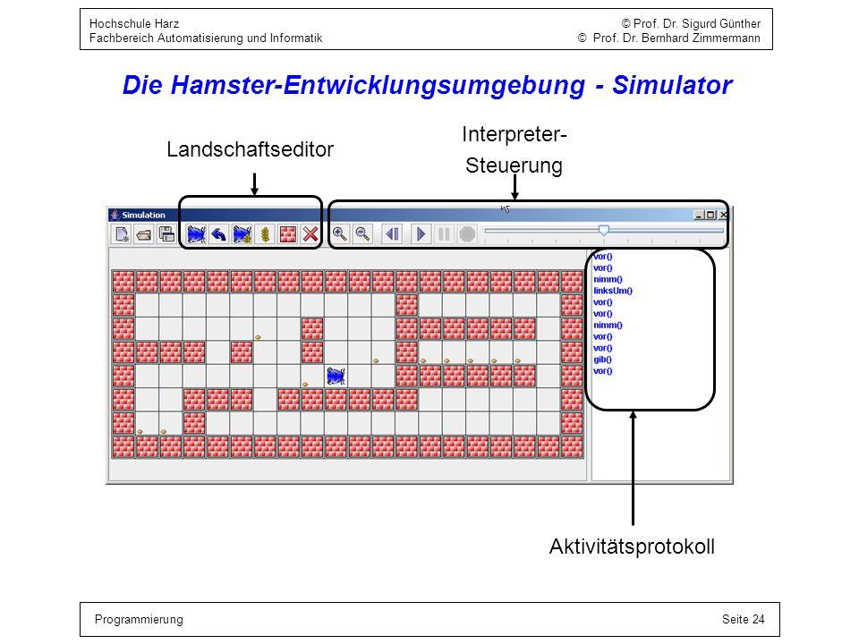 Die Hamster-Entwicklungsumgebung - Simulator